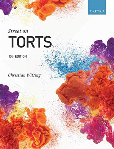 Street on Torts By Christian Witting (Professor of Private Law, Queen Mary University of London (QMUL))