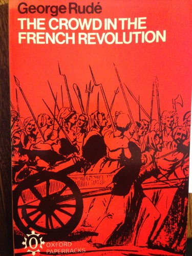 Crowd in the French Revolution by George Rude