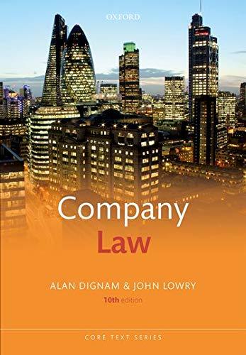 Company Law By Alan Dignam (Professor of Corporate Law, Professor of Corporate Law, Queen Mary, University of London)