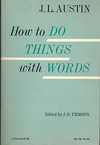 How to Do Things with Words By J. L. Austin