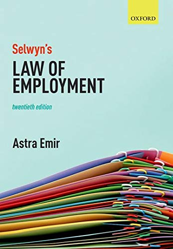 Selwyn's Law of Employment By Astra Emir (Barrister-at-law)