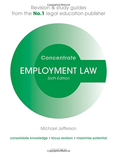 Employment Law Concentrate: Law Revision and Study Guide By Michael Jefferson (Senior Lecturer, University of Sheffield)