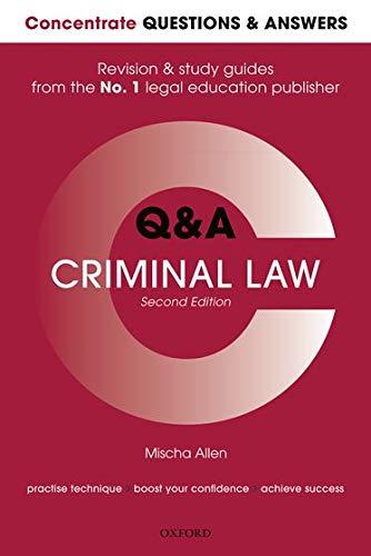 Concentrate Q&A Criminal Law By Mischa Allen (Senior Lecturer in Law, London Metropolitan University)