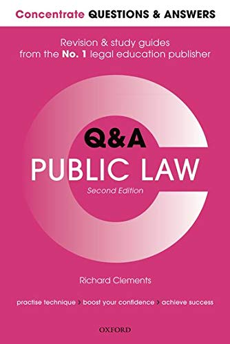 Concentrate Questions and Answers Public Law By Richard Clements (Principal Lecturer in Law, Principal Lecturer in Law, University of the West of England)