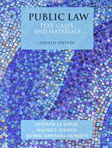 Public Law By Andrew Le Sueur (Professor of Constitutional Justice, University of Essex)