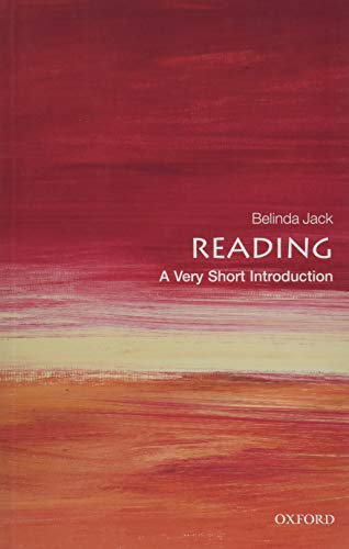 Reading: A Very Short Introduction By Belinda Jack (Fellow and Tutor, Christ Church, Oxford)