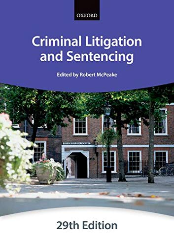 Criminal Litigation and Sentencing (Bar Manuals) By The City Law School