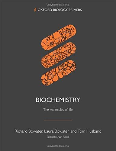 Biochemistry By Richard Bowater (University of East Anglia)