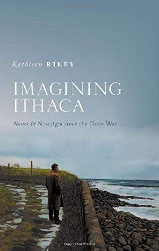 Imagining Ithaca By Kathleen Riley (Writer and classical scholar)