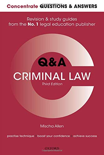 Concentrate Questions and Answers Criminal Law By Mischa Allen (Associate Lecturer in Law, The Open University)