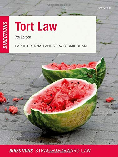 Tort Law Directions By Carol Brennan (Teaching Fellow on the Undergraduate Laws Programme, University of London)