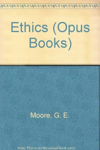 Ethics By George Edward Moore