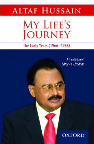 My Life's Journey By Altaf Hussain
