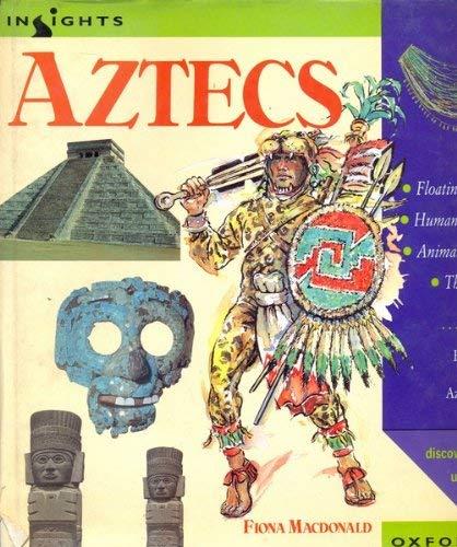 The Aztecs By Fiona MacDonald