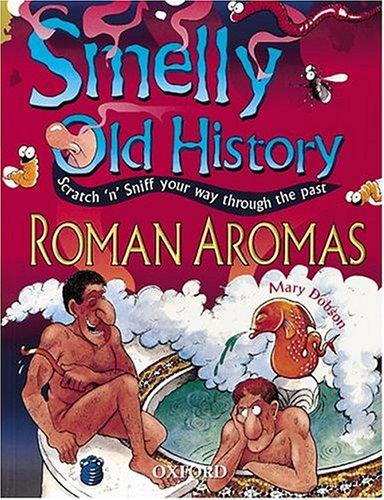 Roman Aromas By Mary Dobson