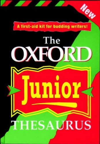 The Oxford Junior Thesaurus By Alan Spooner