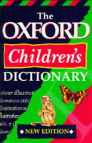 The Oxford Children's Dictionary by John Weston