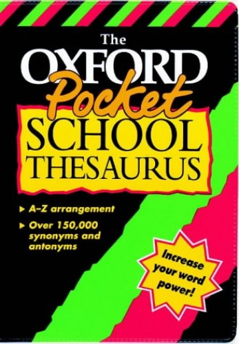 The Oxford Pocket School Thesaurus By Alan Spooner