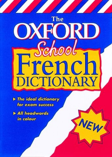 The Oxford School French Dictionary By Edited by Valerie Grundy