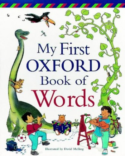 My First Oxford Book of Words By Neil Morris