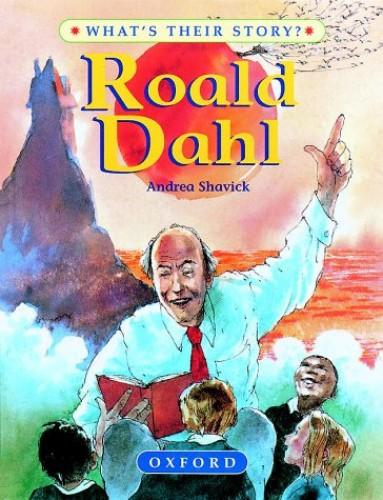 Roald Dahl: The Champion Storyteller by Andrea Shavick