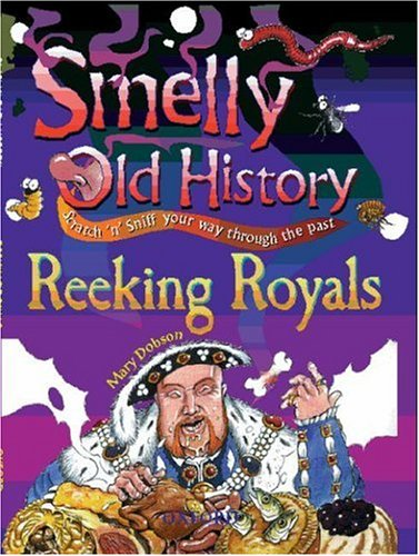 Reeking Royals By Mary Dobson