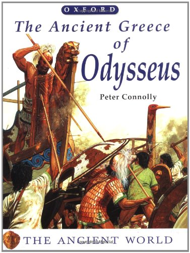 The Ancient Greece of Odysseus von Peter Connolly