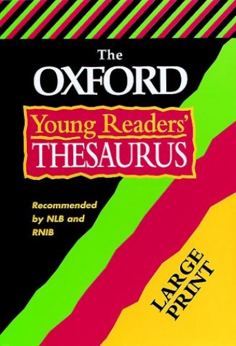 The Oxford Young Reader's Thesaurus By Alan Spooner