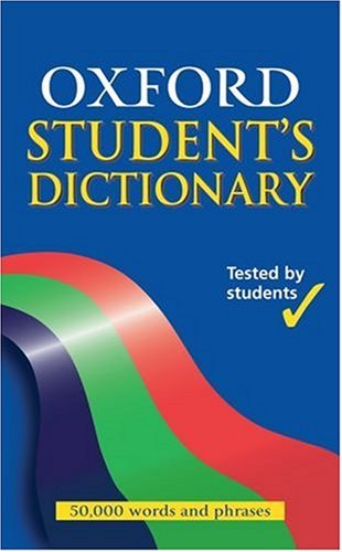 The Oxford Student's Dictionary by Robert Allen