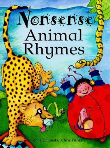 Nonsense Animal Rhymes By Kaye Umansky