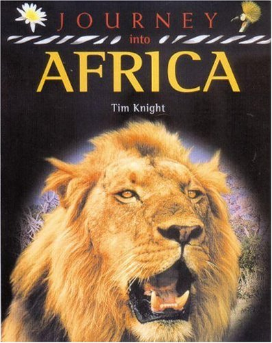 Journey into Africa By Tim Knight