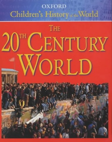 The Oxford Children's History of the World By Neil Grant