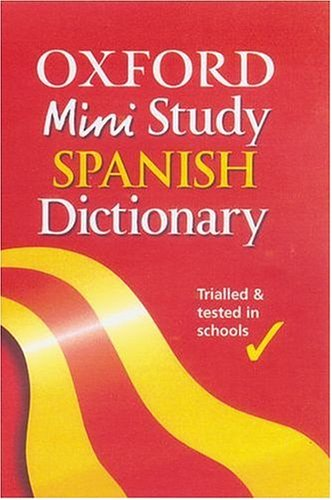 Oxford Mini Study Spanish Dictionary By Edited by Valerie Grundy