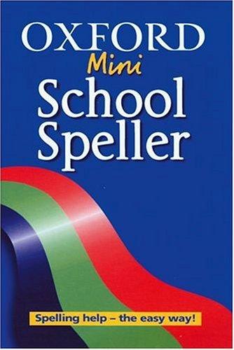 Oxford Mini School Speller By G.T. Hawker