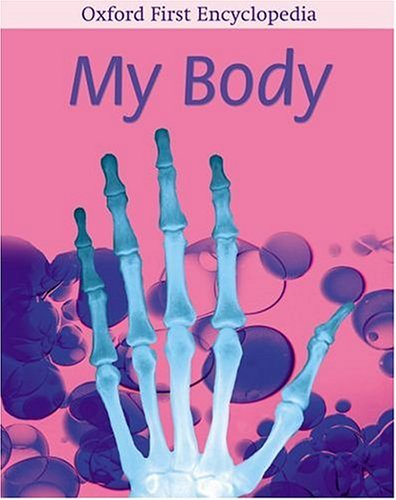 My Body (Oxford First Encyclopedia) by Andrew Langley