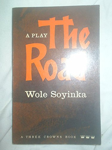 The Road By Wole Soyinda