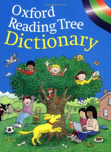 OXFORD READING TREE DICTIONARY By Rod Hunt
