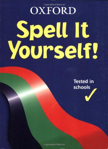 Spell it Yourself! by G.T. Hawker