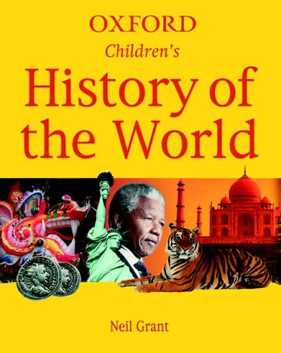 Children's History of the World By Neil Grant