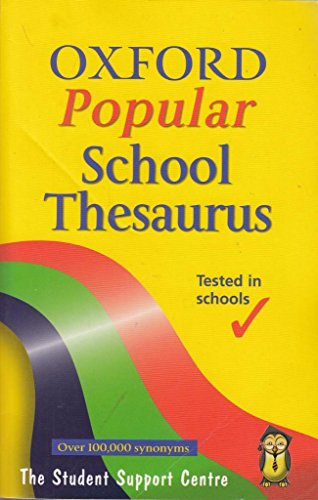 OXFORD POPULAR SCHOOL THESAURUS. By Alan. (compiled by). Spooner