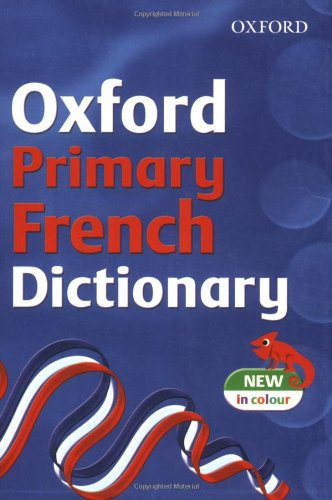 OXFORD PRIMARY FRENCH DICTIONARY By Michael Janes