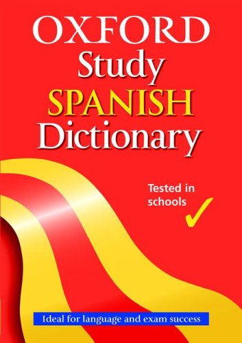 OXFORD STUDY SPANISH DICTIONARY By Valerie Grundy