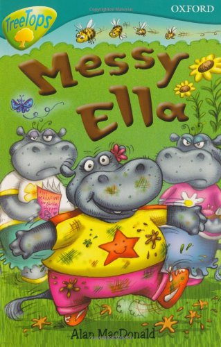 Oxford Reading Tree: Level 9: Treetops: Messy Ella By Alan MacDonald