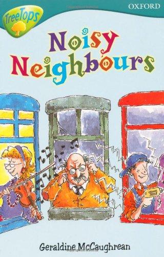 Oxford Reading Tree: Level 9: Treetops: Noisy Neighbours By Geraldine McCaughrean