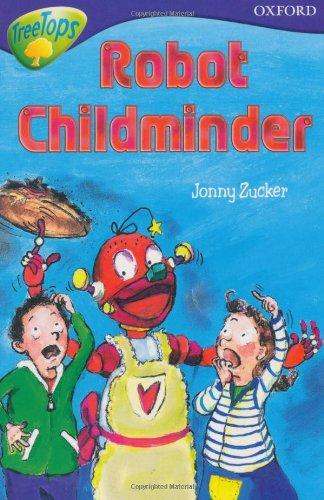 Oxford Reading Tree: Level 11B: Treetops: Robot Childminder By Jonny Zucker