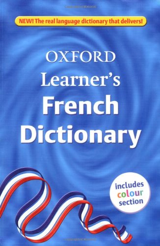 OXFORD LEARNER'S FRENCH DICTIONARY By Isabelle et al (edits). Stables-Lemoine