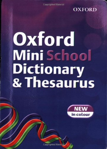 Oxford Mini School Dictionary and Thesaurus By Robert Allen
