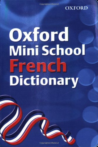 Oxford Mini School French Dictionary By Valerie Grundy