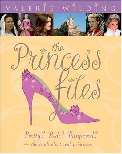 The Princess Files By Valerie Wilding