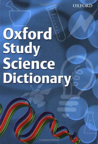 OXFORD STUDY SCIENCE DICTIONARY By Hachette Children's Books